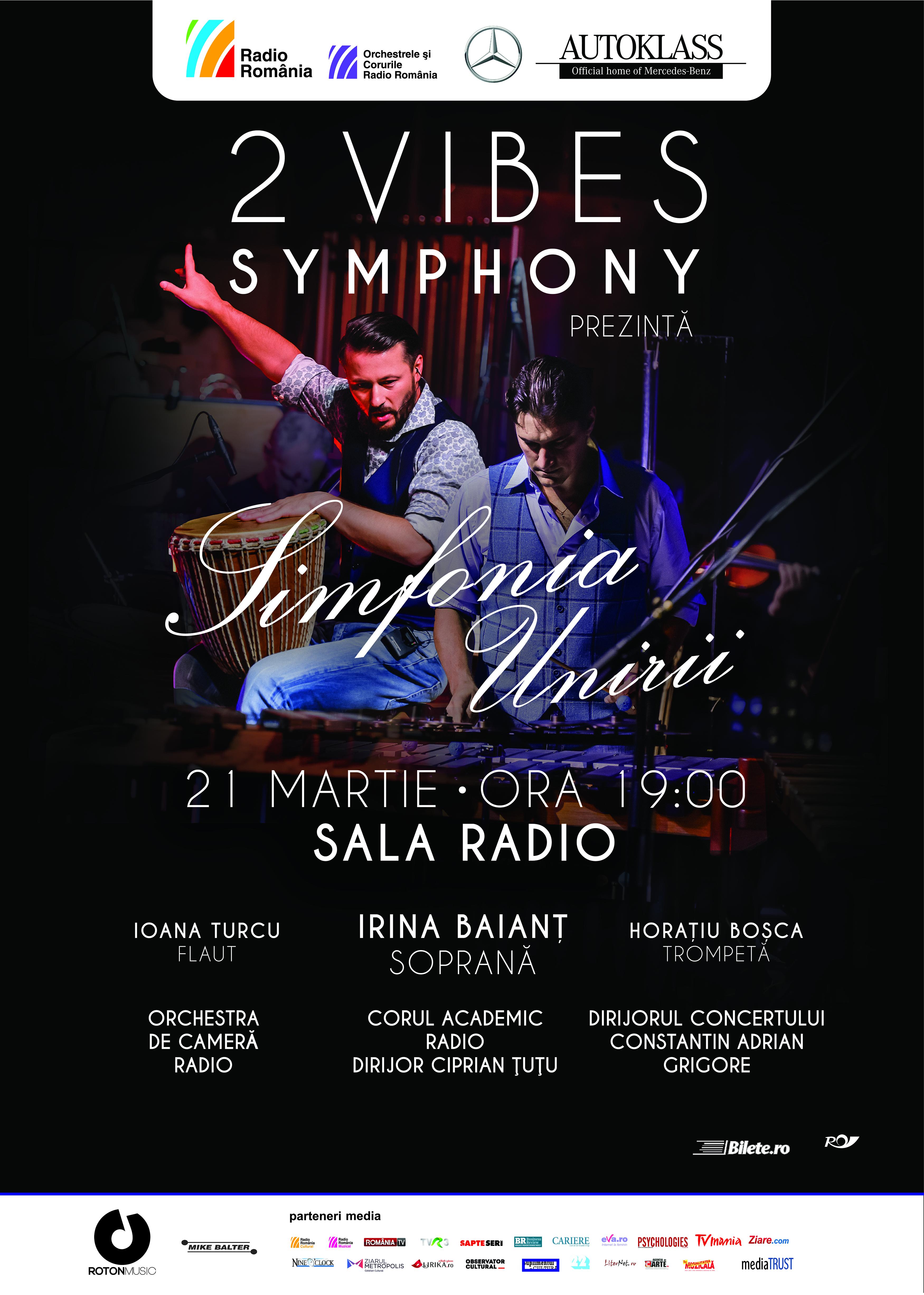 2 Vibes Symphony prezintă Simfonia Unirii